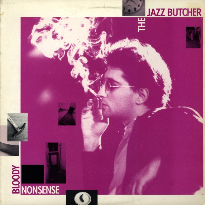 The Jazz Butcher A Scandal In Bohemia